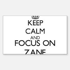 Keep Calm and Focus on Zane Decal