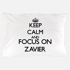 Keep Calm and Focus on Zavier Pillow Case