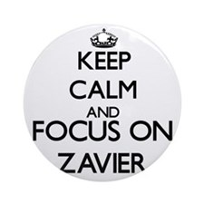 Keep Calm and Focus on Zavier Ornament (Round)