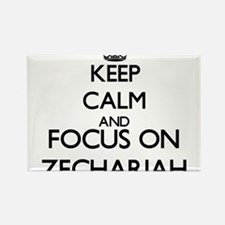 Keep Calm and Focus on Zechariah Magnets