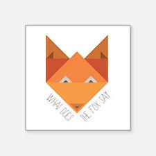 Fox Say Sticker