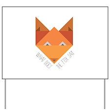Fox Say Yard Sign