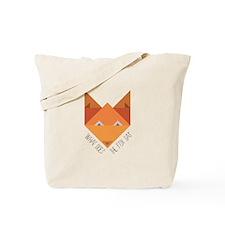 Fox Say Tote Bag