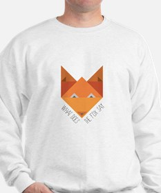 Fox Say Sweatshirt