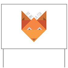 Sly Fox Yard Sign