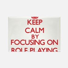 Keep Calm by focusing on Role-Playing Magnets