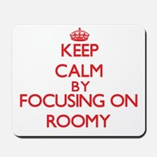 Keep Calm by focusing on Roomy Mousepad