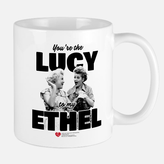 Lucy to my Ethel Mug