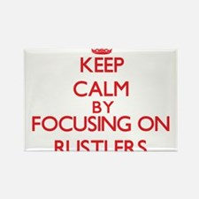 Keep Calm by focusing on Rustlers Magnets