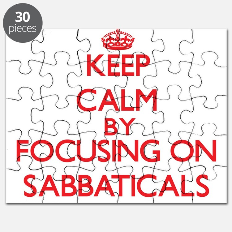 Keep Calm by focusing on Sabbaticals Puzzle