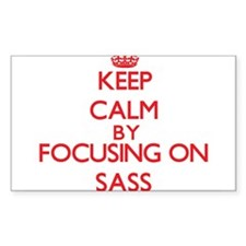 Keep Calm by focusing on Sass Decal