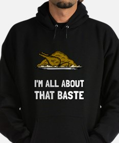 All About That Baste Hoody