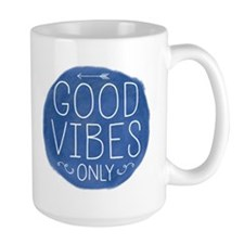 Good Vibes Only Mugs