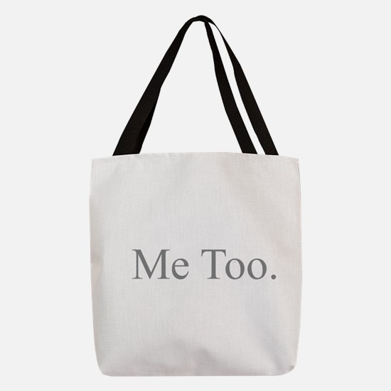 Me Too - Gray Polyester Tote Bag