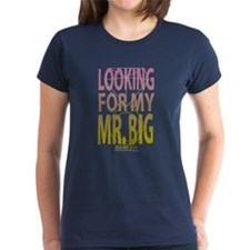 Looking for my Mr. Big Tee