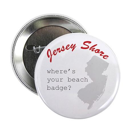 "Jersey Shore ""Where's Your Beach Badge?"" Button"