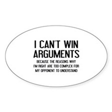 I Can't Win Arguments Decal