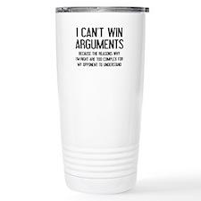 I Can't Win Arguments Ceramic Travel Mug