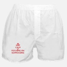 Keep Calm by focusing on Schmoozing Boxer Shorts