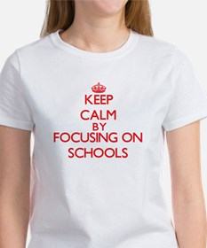 Keep Calm by focusing on Schools T-Shirt