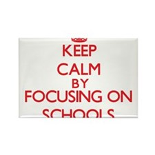 Keep Calm by focusing on Schools Magnets