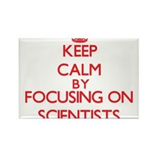 Keep Calm by focusing on Scientists Magnets