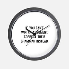 If You Can't Win An Argument Wall Clock