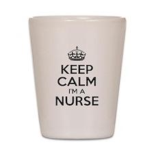 Keep Calm IM A Nurse Shot Glass