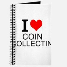 I Love Coin Collecting Journal