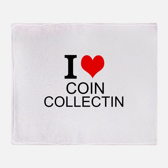 I Love Coin Collecting Throw Blanket