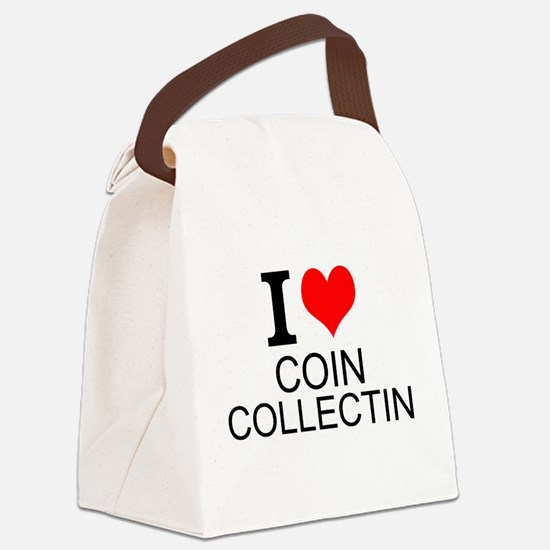 I Love Coin Collecting Canvas Lunch Bag