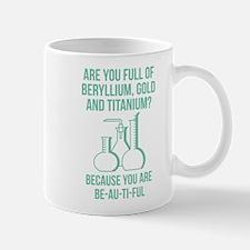 You Are Be-Au-Ti-Ful Mug