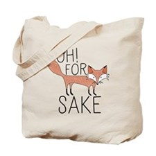 Oh! For Fox Sake Tote Bag