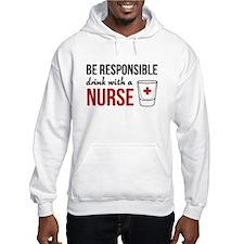 Drink with a nurse Hoodie