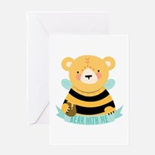 Bear with Me Greeting Cards