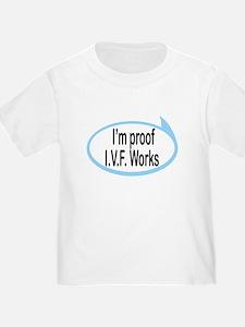 I'm Proof I.V.F. Works Funny Baby/T
