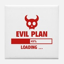 Evil Plan Loading Tile Coaster