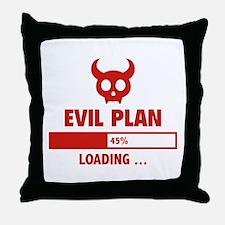 Evil Plan Loading Throw Pillow