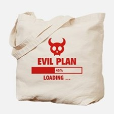Evil Plan Loading Tote Bag