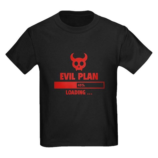 Evil Plan Loading White Kids Dark T-Shirt Evil Plan Loading T