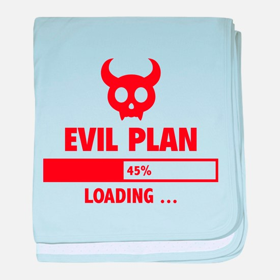 Evil Plan Loading baby blanket