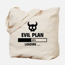 Evil Plan Loading Tote Bag