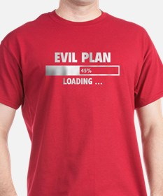 Evil Plan Loading T-Shirt