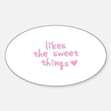 Likes The Sweet Things Decal