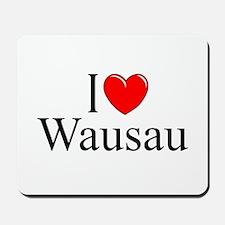 """I Love Wausau"" Mousepad"