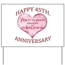 45th. Anniversary Yard Sign