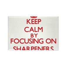 Keep Calm by focusing on Sharpeners Magnets