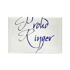 Proud Ringer 4 Rectangle Magnet