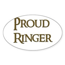 Proud Ringer 8 Oval Decal