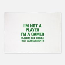 I'm Not A Player I'm A Gamer 5'x7'Area Rug